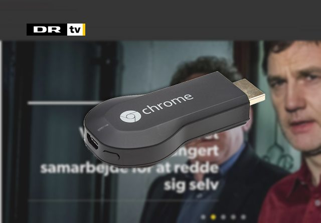 DR TV chromecast