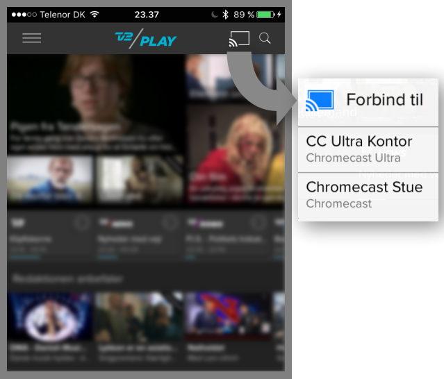 Tryk på Cast-symbolet i streaming-app'en og vælg Chromecast